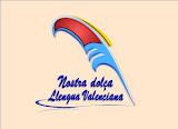 Nostra dolça Llengua Valenciana