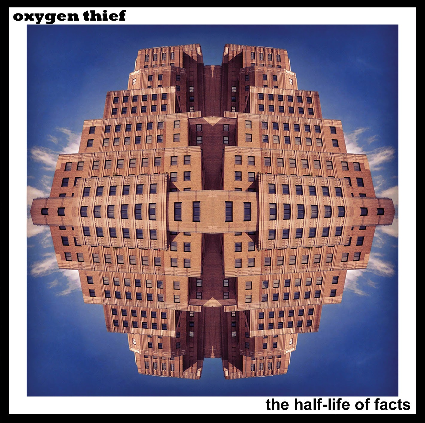 Oxygen Thief New Album The Half-Life of Facts