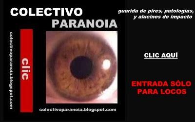 ¡Éntrale a la paranoia!