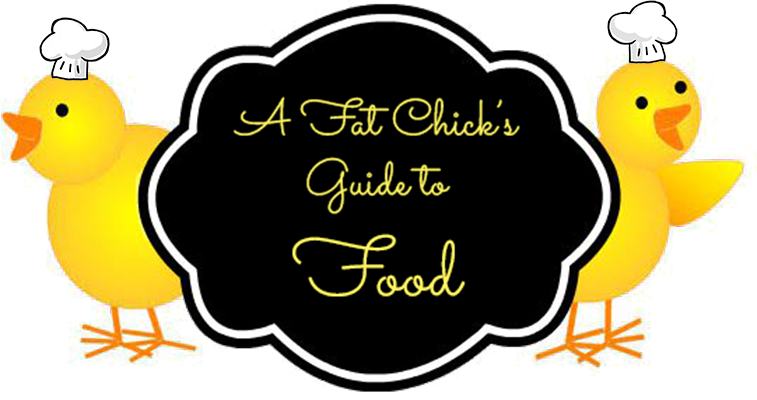A Fat Chick's Guide to Food