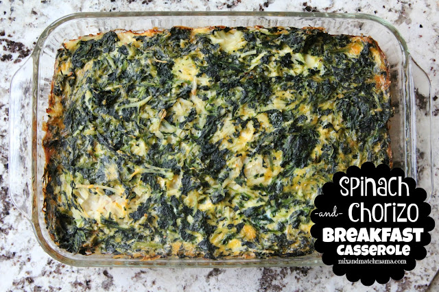 Spinach & Chorizo Breakfast Casserole