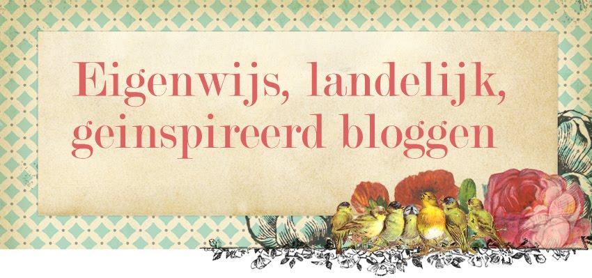 Eigenwijs, landelijk geinspireerd bloggen
