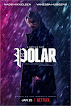 Netflix Polar! an insane film for 2019
