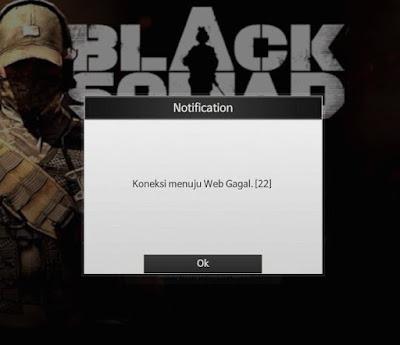 """Cara Atasi Error Black Squad Indonesia """"Koneksi menuju web gagal (22)"""""""