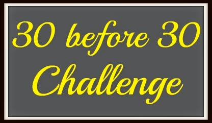 30 Before 30 Challenge