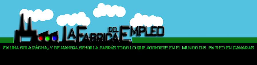 La fabrica del empleo for Ofertas de empleo en fabricas