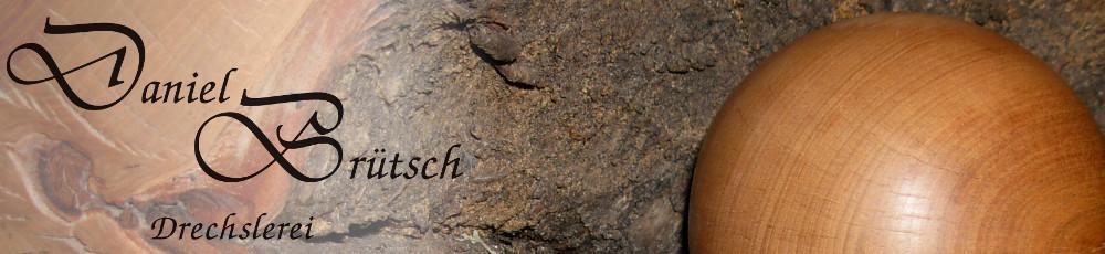 Drechslerei Brütsch