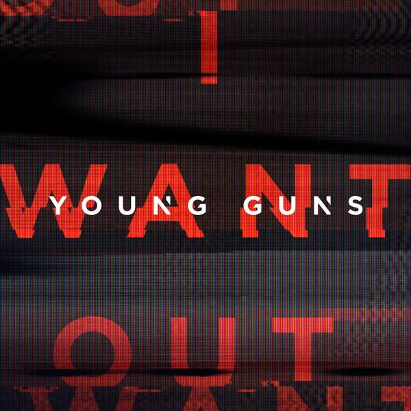 Young Guns - I Want Out - Single Cover