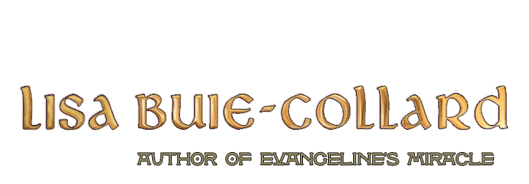 Lisa Buie-Collard - Author of Evangeline's Miracle