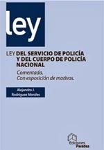 LEY DEL SERVICIO DE POLICIA Y DEL CUERPO DE POLICIA NACIONAL