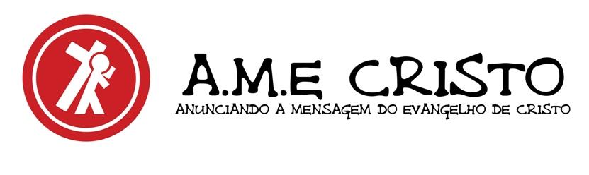 A.M.E. Cristo