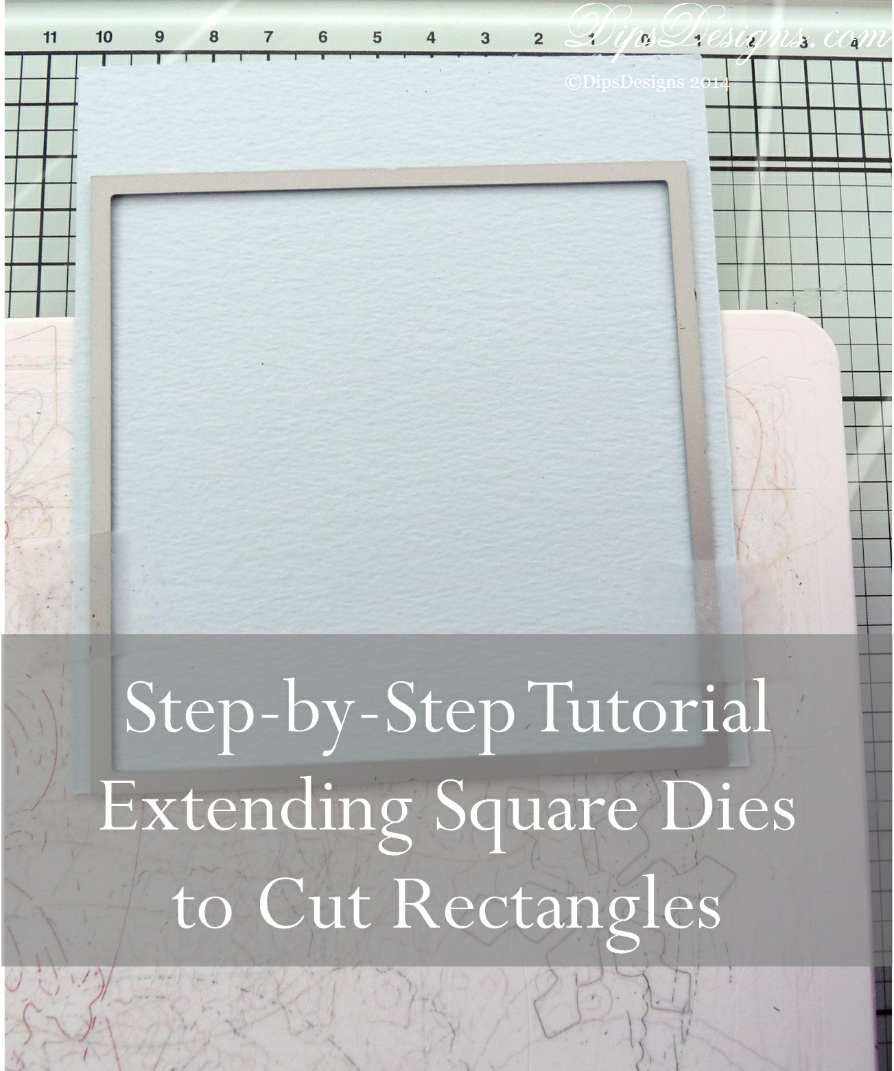 Extending Square Dies to Cut Rectangles Step-by-Step Tutorial