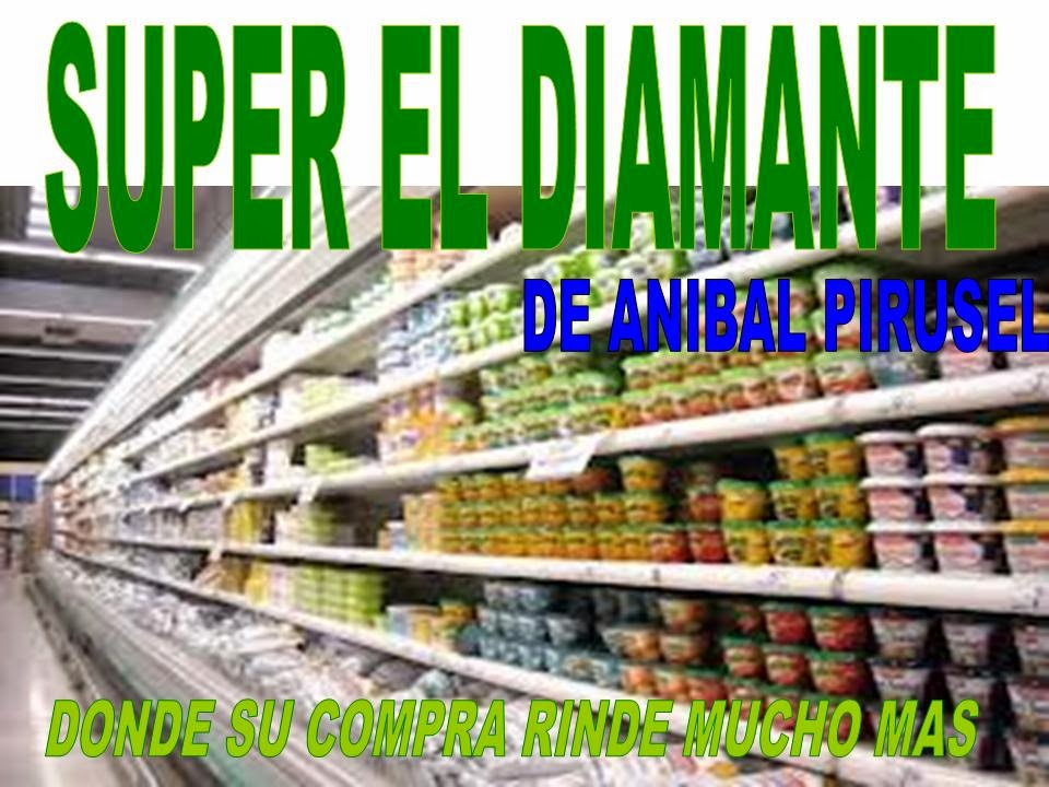 SUPER EL DIAMANTE
