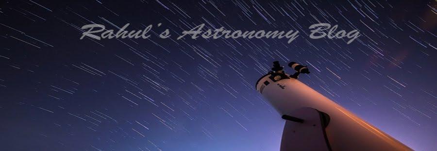 RAHUL'S ASTRONOMY BLOG