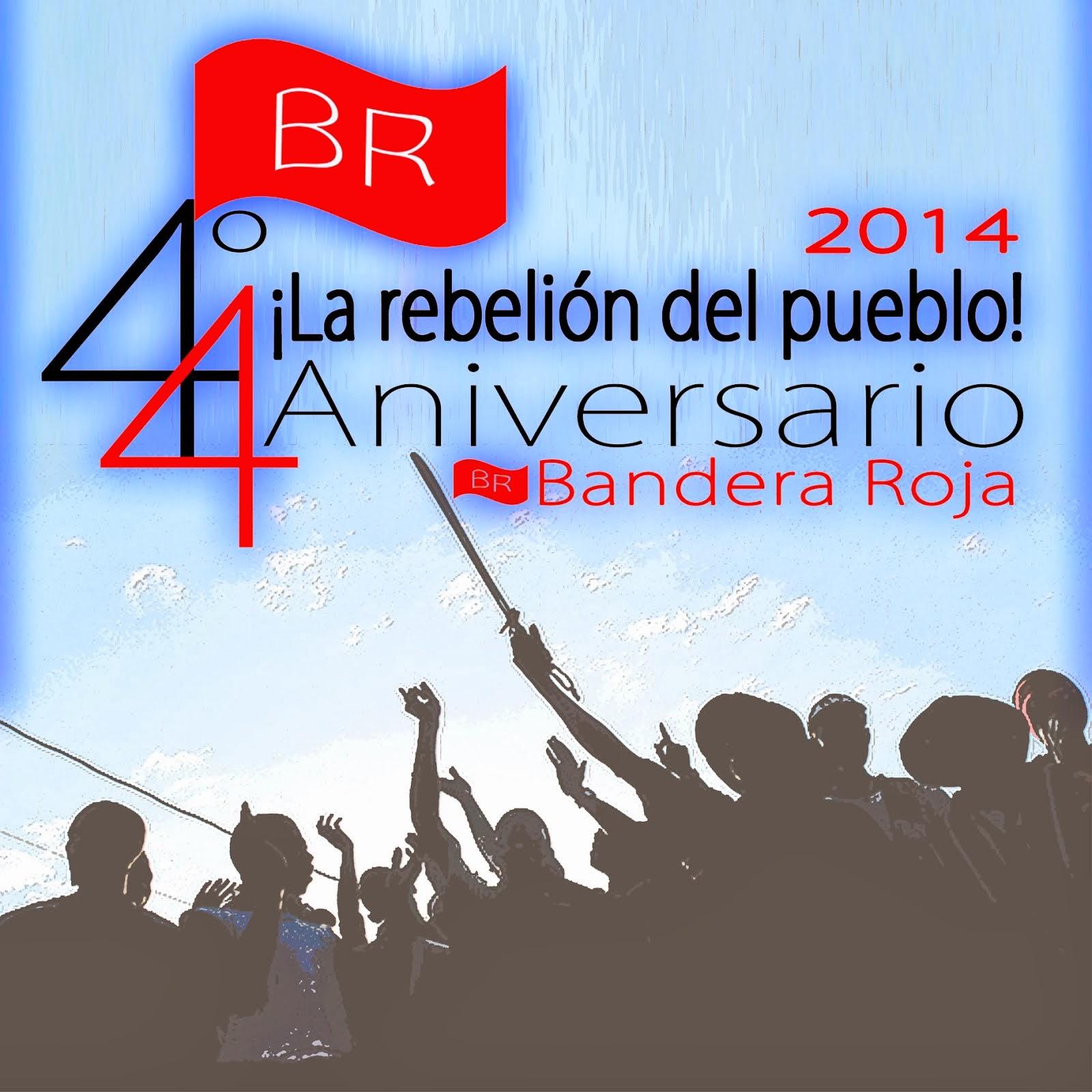 44 años intachables como revolucionarios