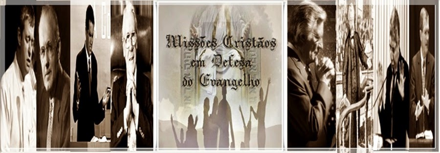 Missões Cristãos em Defesa do Evangelho