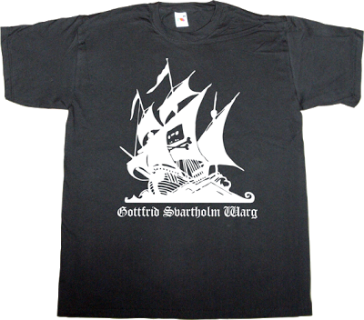 the pirate bay peer to peer p2p freedom useless Politics useless copyright useless lawsuits useless lawyers t-shirt ephemeral-t-shirts