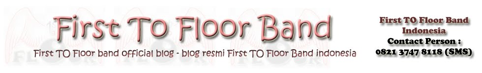 First To Floor Band Official Blog