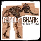 Cuddly Shark: The Road To Ugly
