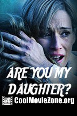 Are You My Daughter? (2015)