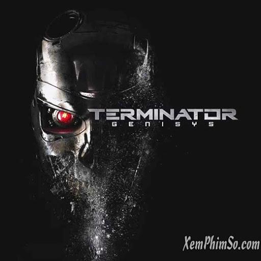 Kẻ Hủy Diệt 5 Nguồn Gốc Kẻ Hủy Diệt - Terminator: Genesys