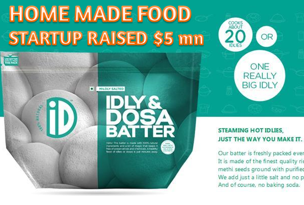 HOME MADE FOOD STARTUP  ID FRESH FOOD RAISES Rs.35 Crores