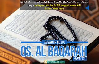 Asbabun Nuzul Qs. Al Baqarah 2 : 125