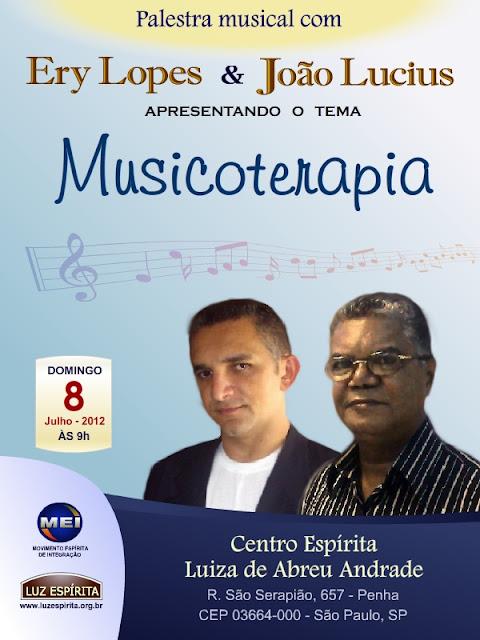 Ery Lopes & João Lucius - musicoterapia