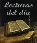 Lecturas y Santo Evangelio del día