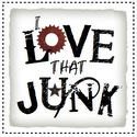 I Love That Junk