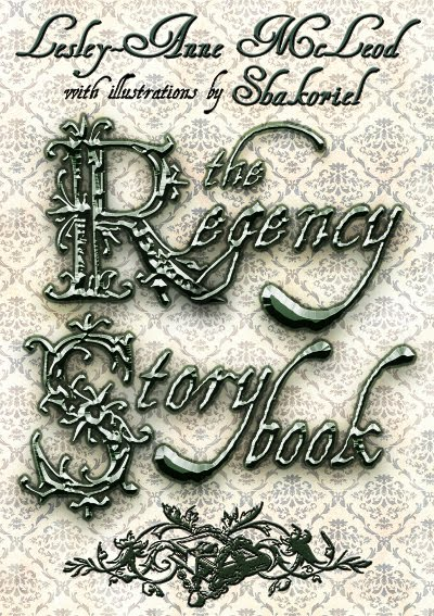 The Regency Storybook -- Available in e-Book and Print editions!
