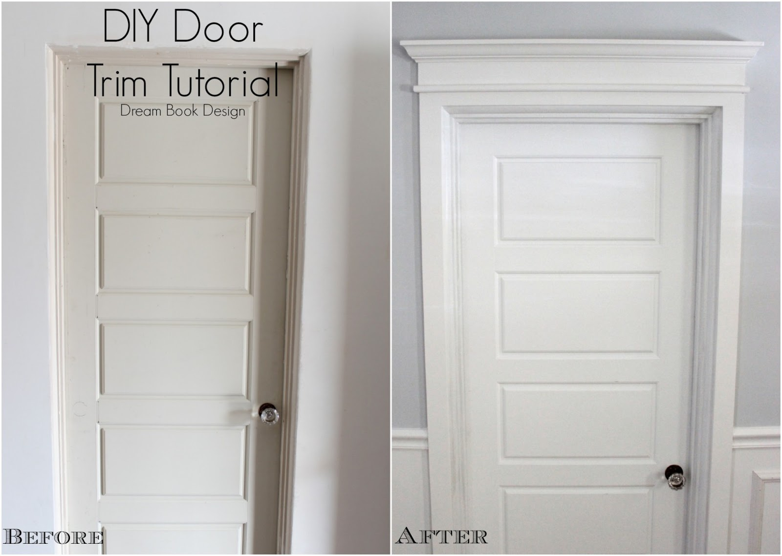 ... change your doors from no trim to Classic Southern Mansion and if you live in a Southern mansion and your doors look much more grand than this ... & DIY Door Trim Tutorial - Dream Book Design