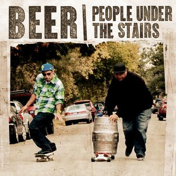 People Under The Stairs – Beer / Down In L.A. (WEB) (2010) (320 kbps)
