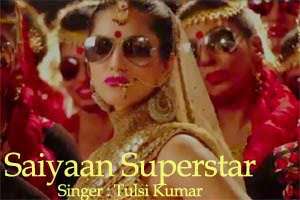 Saiyaan Superstar