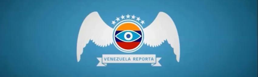 VENEZUELA REPORTA