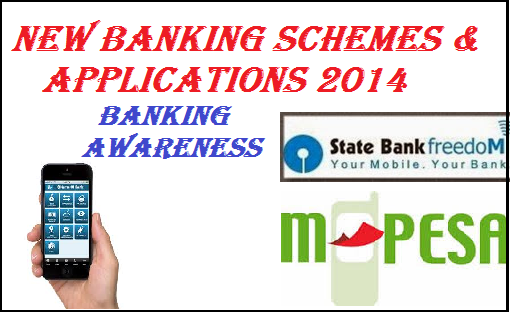 banking awareness for bank exam, banking awareness for sbi clerk, banking awareness questions for ibps clerk, ibps po banking awareness , banking aptitude questions, ,new schemes applications launched by various banks- new mobile banking applications - latest banking news 2014.