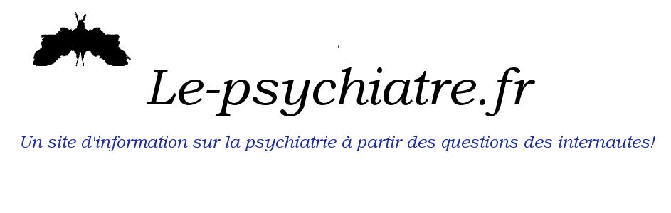 Le-psychiatre.fr: Mieux comprendre les troubles psy