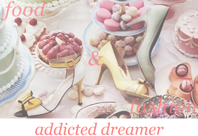 food'n'fashion addicted dreamer