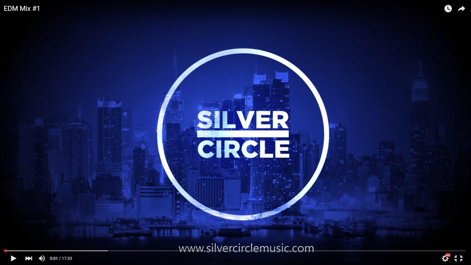 Silver Circle EDM Mix 1