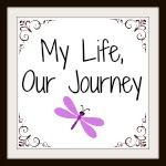 My Life, Our Journey