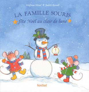 la famille souris fête Noël hänel et Rossel