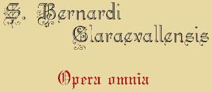 S. BERNARDI OPERA OMNIA