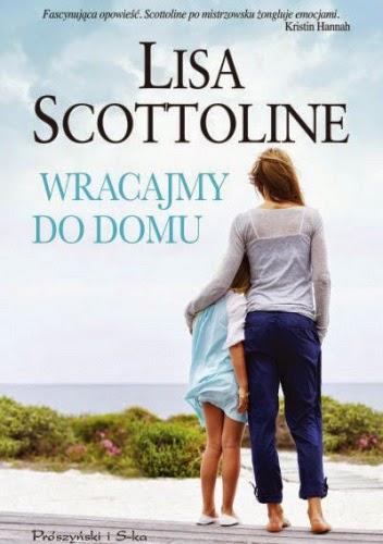 """""""Wracajmy do domu"""" Lisa Scottoline"""