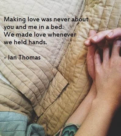 We made love whenever we held hands image quote