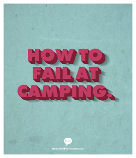How to fail at camping