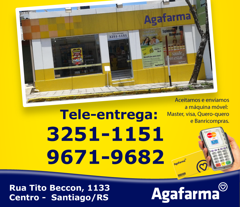 Farmácia Agafarma em Santiago!