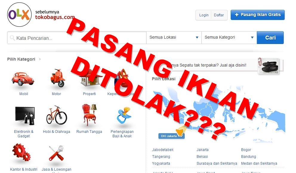 Cara Agar Pasang Iklan di OLX.co.id (Tokobagus) Tidak Ditolak
