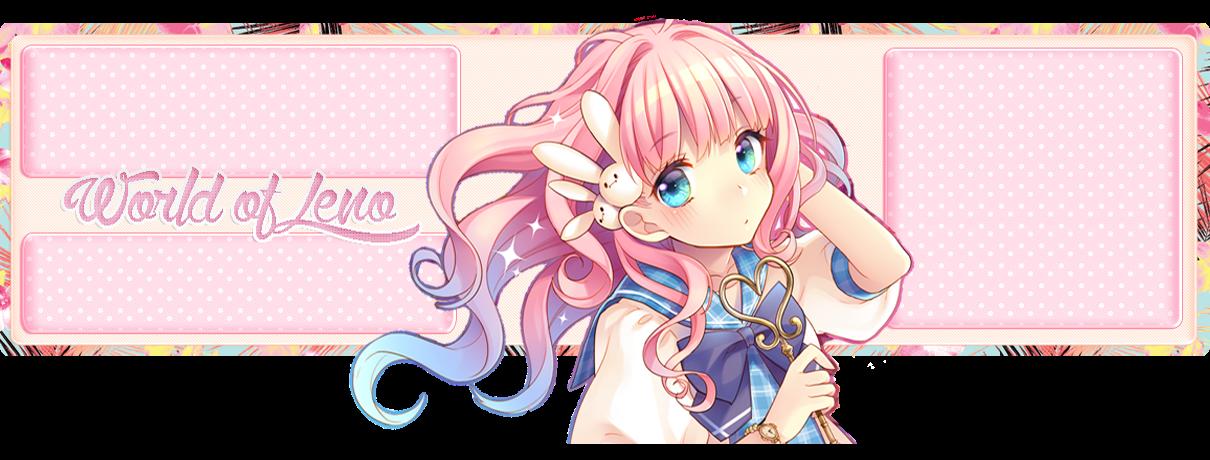 ☆♡ World of Leno ♡☆