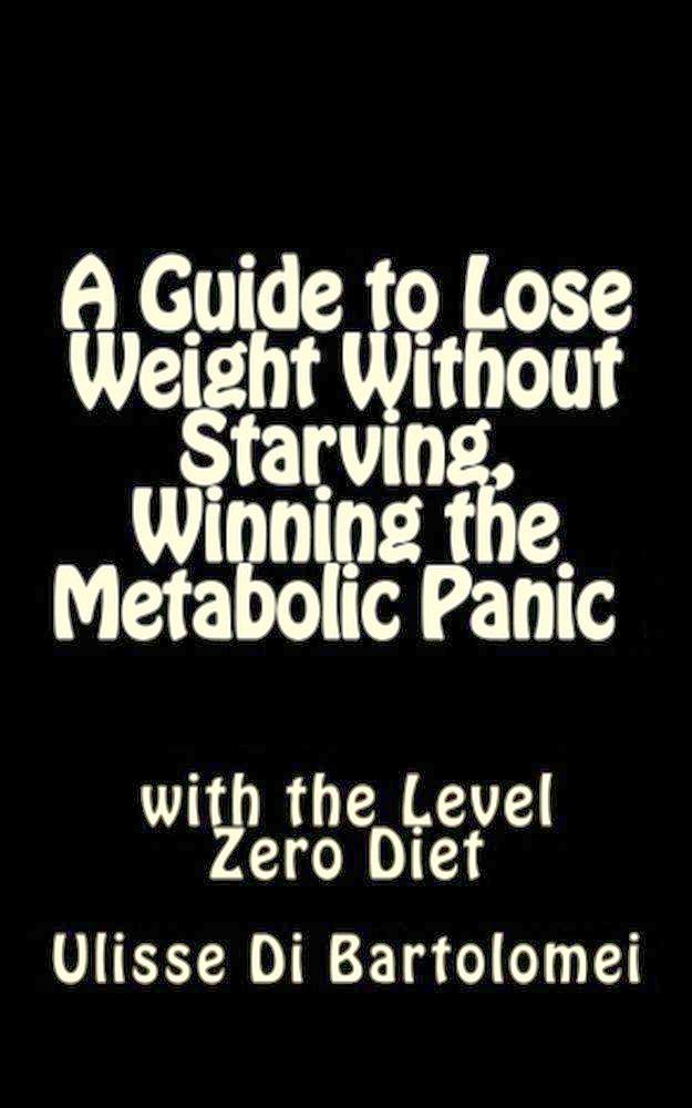 A guide to lose weight without starving, winning the metabolic panic