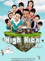 Gia Đình Là Số 1 Phần 1 - High Kick 1